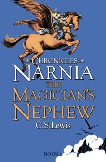 The magician's nephew - Lewis, C. S.