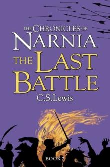 The last battle - Lewis, C. S.