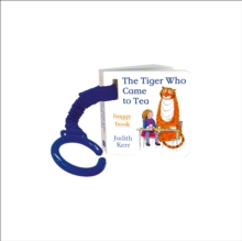 The tiger who came to tea - Kerr, Judith