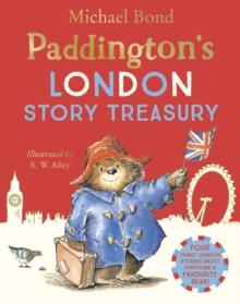 Paddington's London treasury  : four classic stories of the bear from Peru