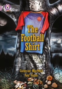 The football shirt - MacPhail, Cathy