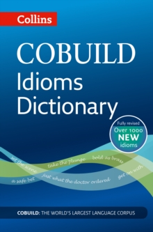 Collins COBUILD idioms dictionary -
