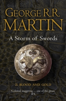 A storm of swordsPart 2,: Blood and gold - Martin, George R. R.