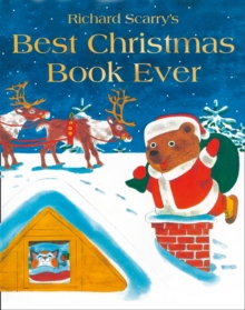 Richard Scarry's best Christmas book ever! - Scarry, Richard