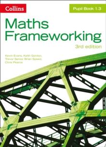 Maths frameworkingPupil book 1.3 - Evans, Kevin