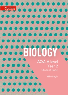 AQA A-level biologyYear 2,: Student book