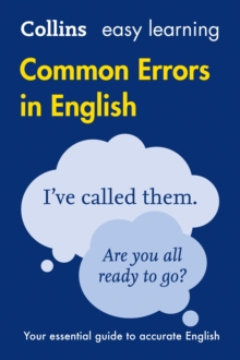 Collins common errors in English  : your essential guide to accurate English - Collins Dictionaries