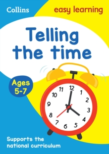 Telling the timeAges 5-7 - Collins Easy Learning