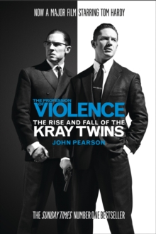 The profession of violence  : the rise and fall of the Kray twins - Pearson, John