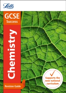 GCSE chemistry: Revision guide