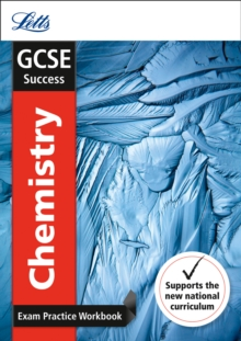 GCSE chemistry: Exam practice workbook, with practice test paper