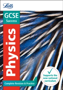 GCSE physics  : complete revision & practice