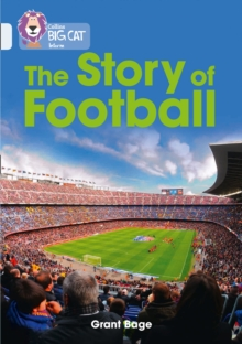 The history of football - Bage, Grant