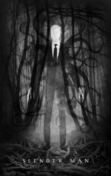 Slenderman - Anonymous