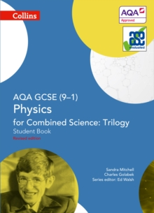 AQA GCSE (9-1) physics for combined science - trilogy: Student book