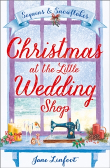 Christmas at the little wedding shop  : sequins & snowflakes