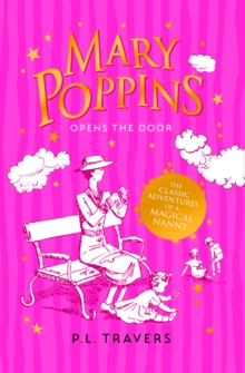 Mary Poppins opens the door - Travers, P. L.