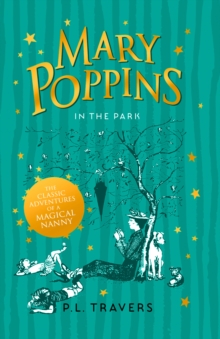 Mary Poppins in the park - Travers, P. L.
