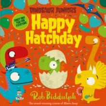 Happy hatchday - Biddulph, Rob