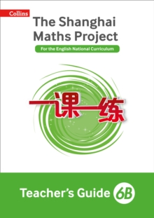 The Shanghai maths project6B,: Teacher's guide