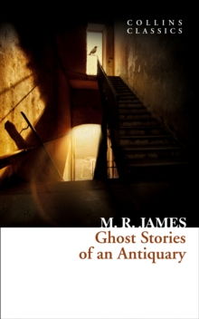 Ghost stories of an antiquary - James, M. R.