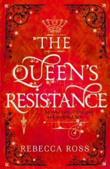 The queen's resistance - Ross, Rebecca