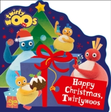 Happy Christmas, Twirlywoos - Hepworth, Amelia