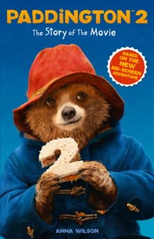 Paddington 2  : the story of the movie