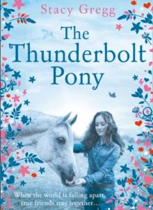 The thunderbolt pony - Gregg, Stacy