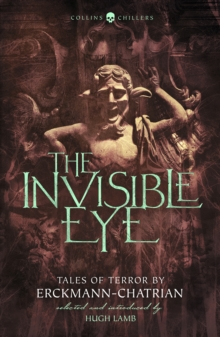 The invisible eye  : tales of terror - Erckmann, Emile