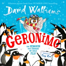 Geronimo  : the penguin who thought he could fly - Walliams, David