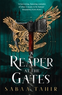 A reaper at the gates - Tahir, Sabaa
