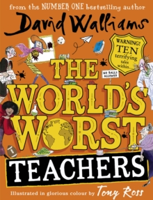 The World's Worst Teachers - Walliams, David