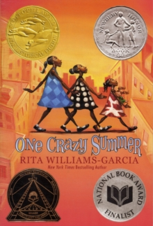 One Crazy Summer - Williams-Garcia, Rita