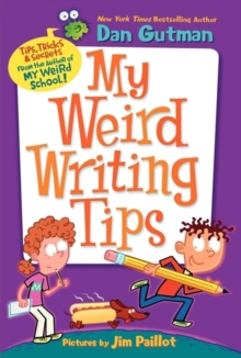 My weird writing tips - Gutman, Dan