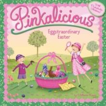 Pinkalicious: Eggstraordinary Easter - Kann, Victoria
