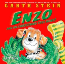 Enzo and the Christmas tree hunt! - Stein, Garth