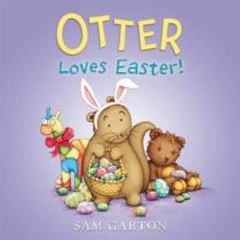Otter Loves Easter! - Garton, Sam