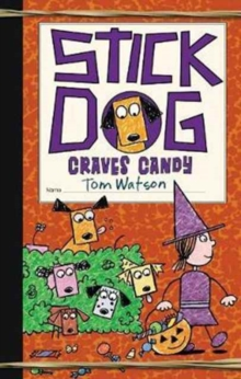 Stick dog craves candy - Watson, Tom