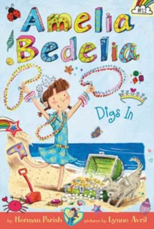 Amelia Bedelia digs in - Parish, Herman