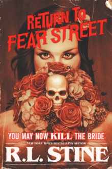 You may now kill the bride - Stine, R. L.