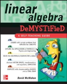 Linear algebra demystified - McMahon, David