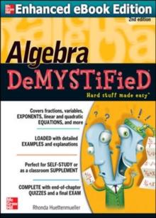 Algebra demystified - Huettenmueller, Rhonda