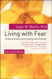 Living with fear  : understanding and coping with anxiety
