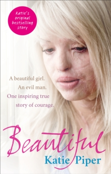 Beautiful  : a beautiful girl, an evil man, one inspiring true story of courage