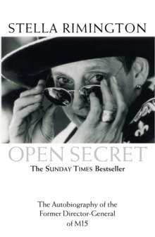 Open secret  : the autobiography of the former Director-General of MI5