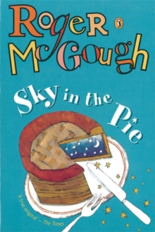 Sky in the pie - McGough, Roger