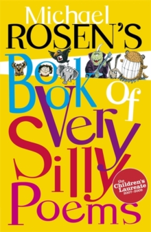 Michael Rosen's book of very silly poems - Rosen, Michael