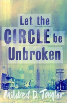 Let the circle be unbroken - Taylor, Mildred Delois