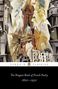 The Penguin book of French poetry 1820-1950  : with prose translations